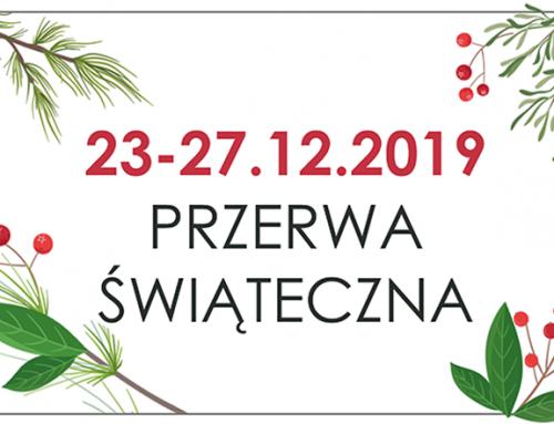 23-27.12.2019 – przerwa świąteczna